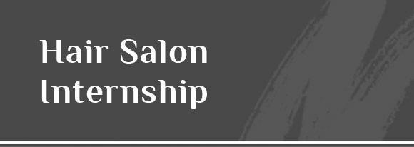 Hair Salon Internships
